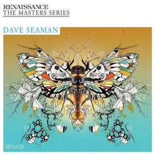 Dave Seaman_Renaissance_The Masters Series pt. 10