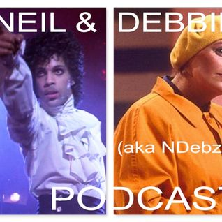 Neil & Debbie (aka NDebz) Podcast #87 ' Royalty ' -  (Just the chat)