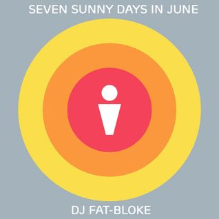 Seven Sunny Days In June
