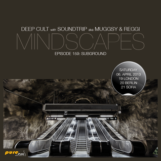 Deep Cult - Mindscapes 159 Subground [Apr 06 2013] on Pure.FM