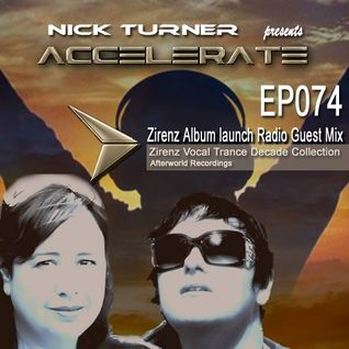ACCELERATE #074 Guest Mix with Zirenz