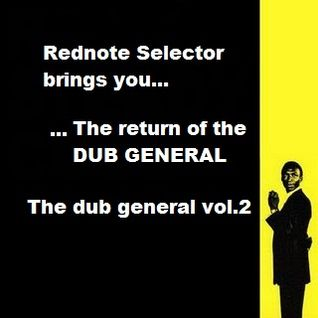 THE DUB GENERAL -  VOLUME TWO