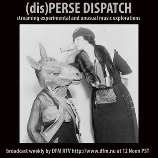 (dis)PERSE Dispatch - Episode #33