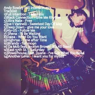 Andy Rowley Full Intention mix