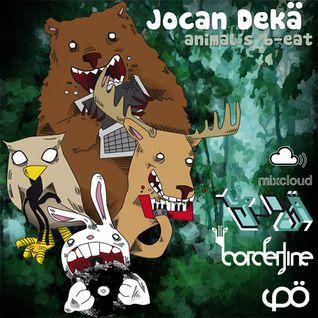 Jocan Dekä (Animal´s B-eat)2010 Set