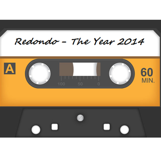 Redondo - The Year 2014 (60 tracks in 60 minutes)