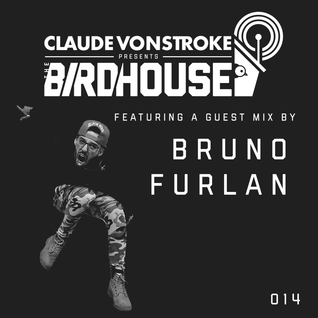 Claude VonStroke presents The Birdhouse 014