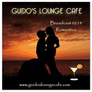 Guido's Lounge Cafe Broadcast 0214 Romantica (20160408)