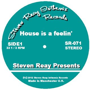 Steven Reay Presents, House is a feelin' SR071
