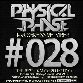 Physical Phase - Progressive Vibes 028 (2014-09-15)