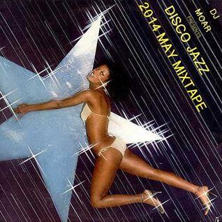 Disco Jazz (May Mixtape)