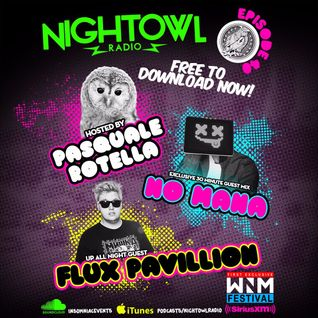 Flux Pavilion & No Mana – Night Owl Radio 040