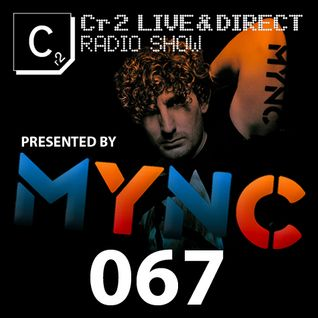 MYNC presents Cr2 Live & Direct Radio Show 067