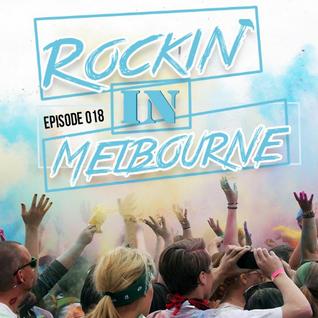 Rockin' In Melbourne Epis.18