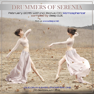 Drummers of Serenia CD 06 [Liquid Drum & Bass Feb 2015] by Deep Cult