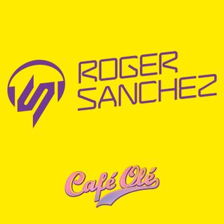 Roger Sanchez - Café Olé - July 2013