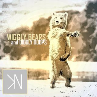 Wiggly Bears and Diddly Doops (Original DJ Set)
