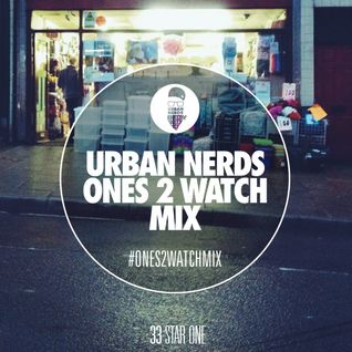 Star One - Urban Nerds #Ones2Watch Mix