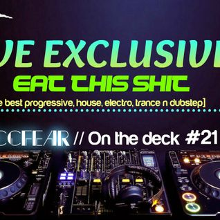 Zaccfear On the Deck #21 (Eat this shit) [20min]