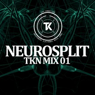 TKN MIX 01 - NEUROSPLIT