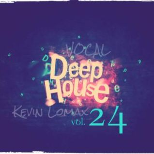 Kevin Lomax - Best Of Vocal Deep House vol. 24