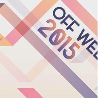 offweek livedjset 2015