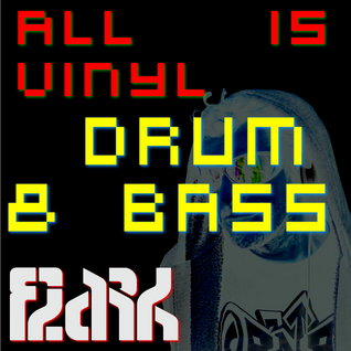 All Is Vinyl Drum & Bass