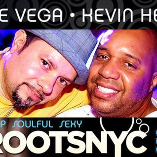 Louie Vega & Kevin Hedge - Roots NYC Live (10-05-2013)