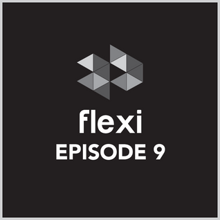 Strictly 4/4 Podcasts episode 9 - FLEXI