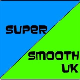 Super Smooth UK Show #18