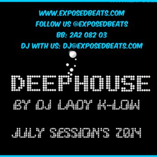 DJ LADY K-LOW - 4TH JULY 2014 DEEP HOUSE SESSION #1  - EXPOSEDBEATS LIVE RADIO SHOW