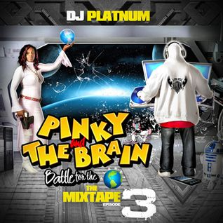 DJ PLATNUM PINKY AND THE BRAIN IN BATTLE FOR THE PLANET INTRO