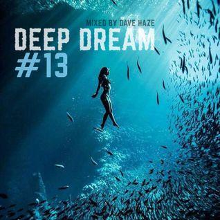 Dave Haze -  Deep Dream #13