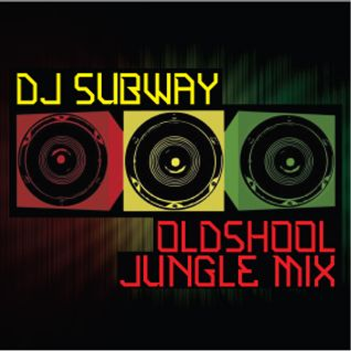 DJ Subway - oldschool jungle mix