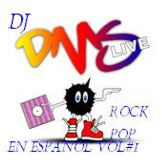 DJ DMS - ROCK POP EN ESPANOL MIX VOL #1