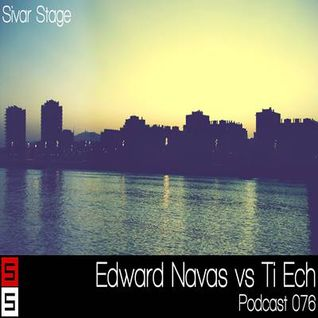 Sivar Stage Podcast 076 Edward Navas vs Ti Ech 19/10/12