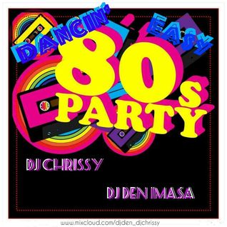 Dancin' Easy ~ 80s Party Mix