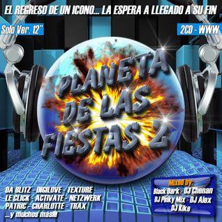 Planeta De Las Fiestas 2 (Megamix) - DJ Kike, Black Dark, DJ Chenan, DJ PinkyMix y DJ Alex