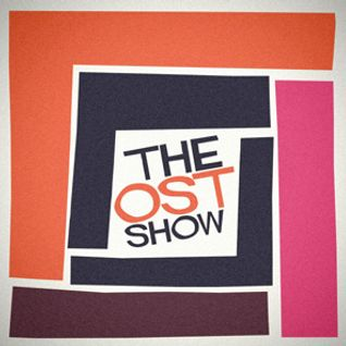 The OST Show - 9th April 2016