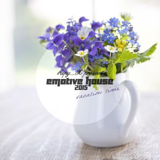 Ripy_X presents Emotive House 2014.06.28.