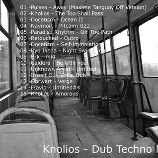 Knolios - Dub Techno Mix 10