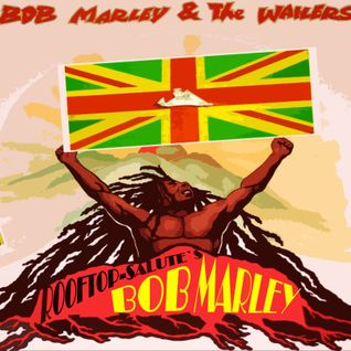 BOB MARLEY AND WAILERS TRIBUTE MIXED IN 2005 BY ROOFTOP SOUND
