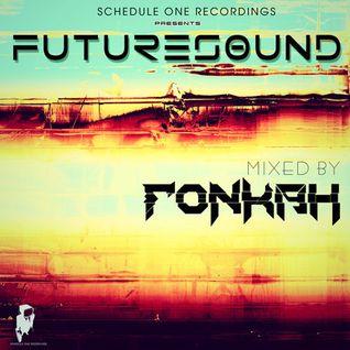 "Fonkah ""Futuresound"" (Exclusive Mix)"