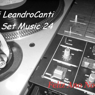 Dj Le@ndroC@nti - Set Music.24 (2014)