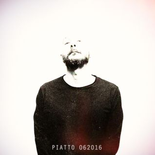 PIATTO 062016 Podcast #techno