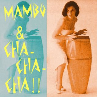 MAMBO & CHA-CHA-CHA!!