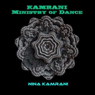 Kamrani Ministry of Dance - Episode 043 - 09.09.2016 (Nina Kamrani)