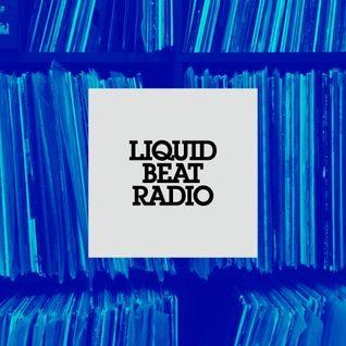 Liquid Beat Radio Podcast #8 (Hip-Hop)