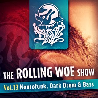 The Rolling Woe Show vol 13