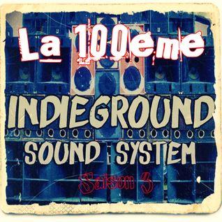 Indieground sound system #100 Special BAZARSONIK